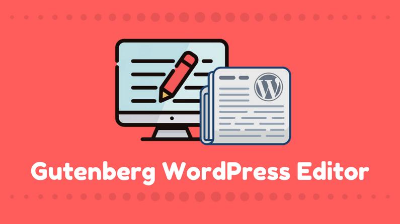 WordPress Gutenberg 编辑器